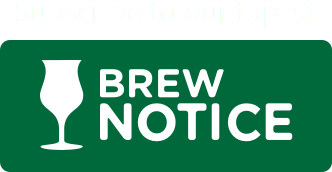 Subscribe to our taplist at Brew Notice